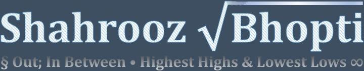 Shahrooz Bhopti's Blog